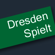 Dresden Spielt